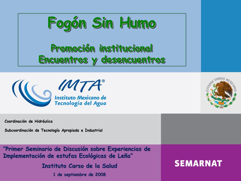 Fogón Sin Humo Promoción institucional Encuentros y desencuentros Fogón Sin Humo Promoción institucional Encuentros y desencuentros Coordinación de Hi