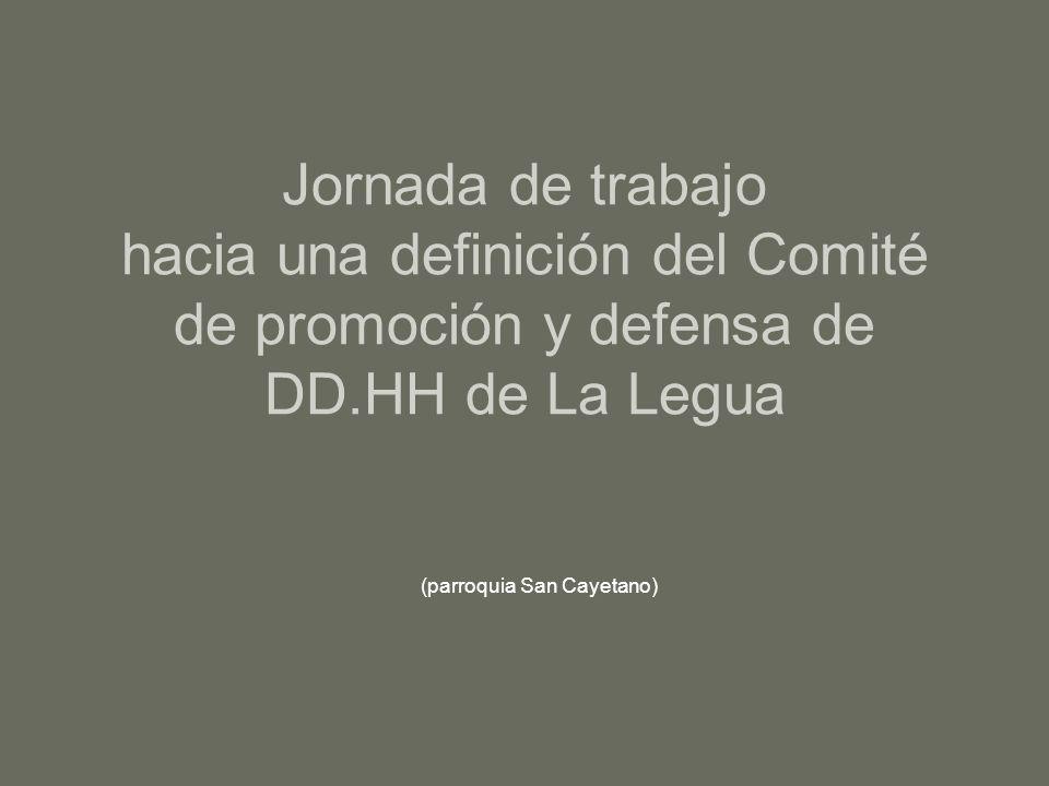 Jornada de trabajo hacia una definición del Comité de promoción y defensa de DD.HH de La Legua (parroquia San Cayetano)