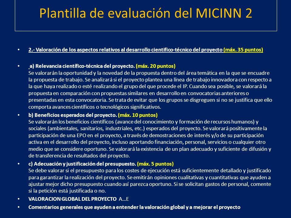 2.- Valoración de los aspectos relativos al desarrollo cientifico-técnico del proyecto (máx. 35 puntos) a) Relevancia científico-técnica del proyecto.