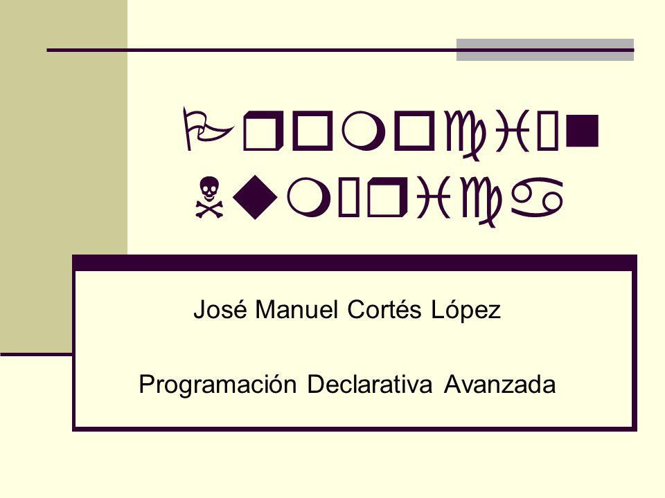 Promoción Numérica José Manuel Cortés López Programación Declarativa Avanzada