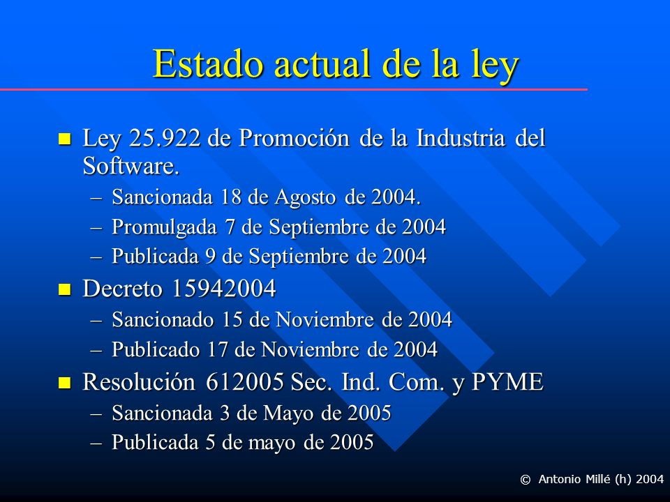 Estado actual de la ley Ley 25.922 de Promoción de la Industria del Software.
