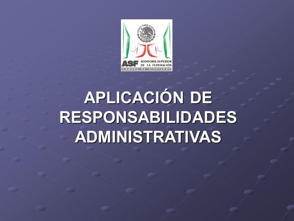 APLICACIÓN DE RESPONSABILIDADES ADMINISTRATIVAS