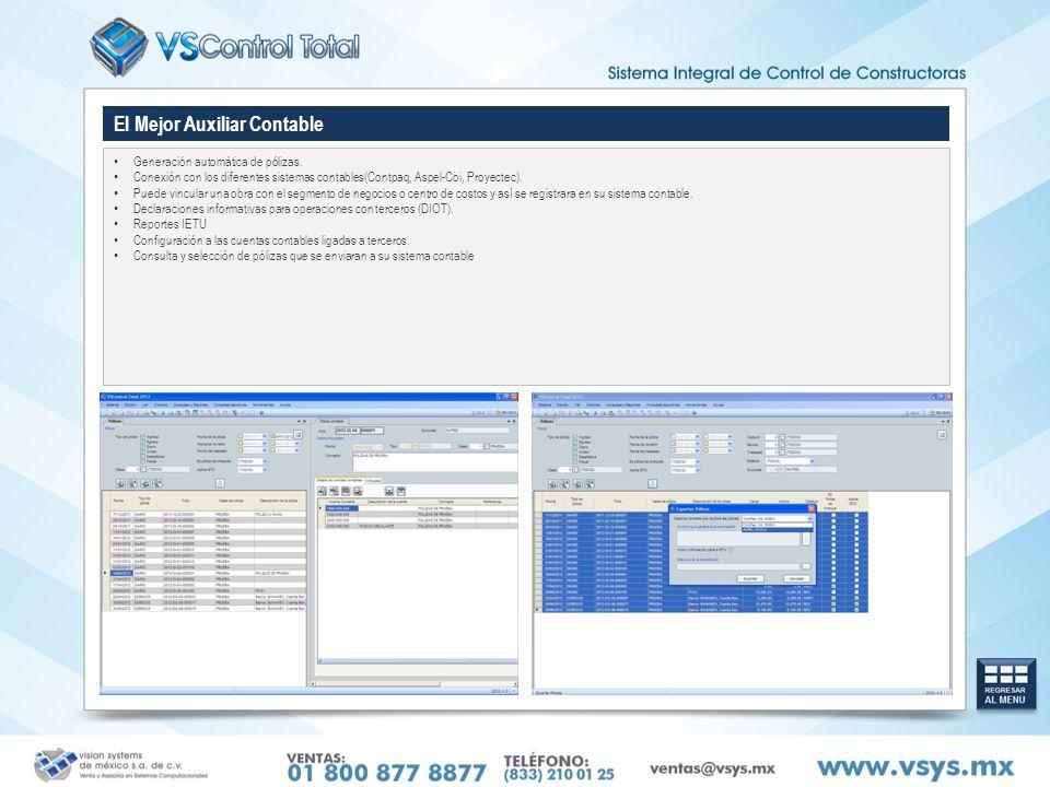 El Mejor Auxiliar Contable Generación automática de pólizas. Conexión con los diferentes sistemas contables(Contpaq, Aspel-Coi, Proyectec). Puede vinc