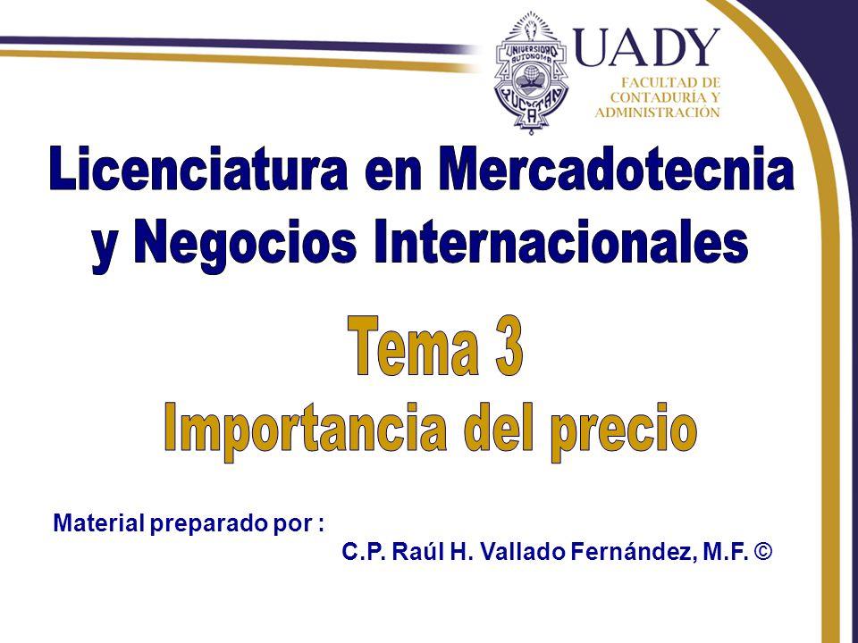 Rhvf. Material preparado por : C.P. Raúl H. Vallado Fernández, M.F. ©