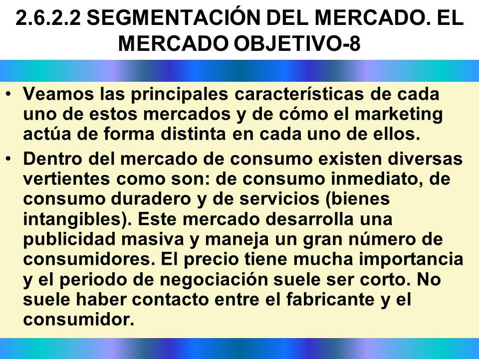 Veamos las principales características de cada uno de estos mercados y de cómo el marketing actúa de forma distinta en cada uno de ellos. Dentro del m