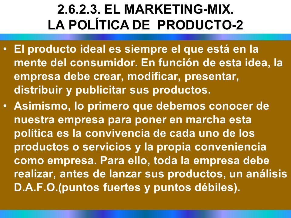 El producto ideal es siempre el que está en la mente del consumidor. En función de esta idea, la empresa debe crear, modificar, presentar, distribuir