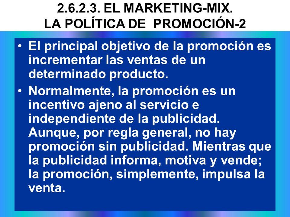El principal objetivo de la promoción es incrementar las ventas de un determinado producto. Normalmente, la promoción es un incentivo ajeno al servici