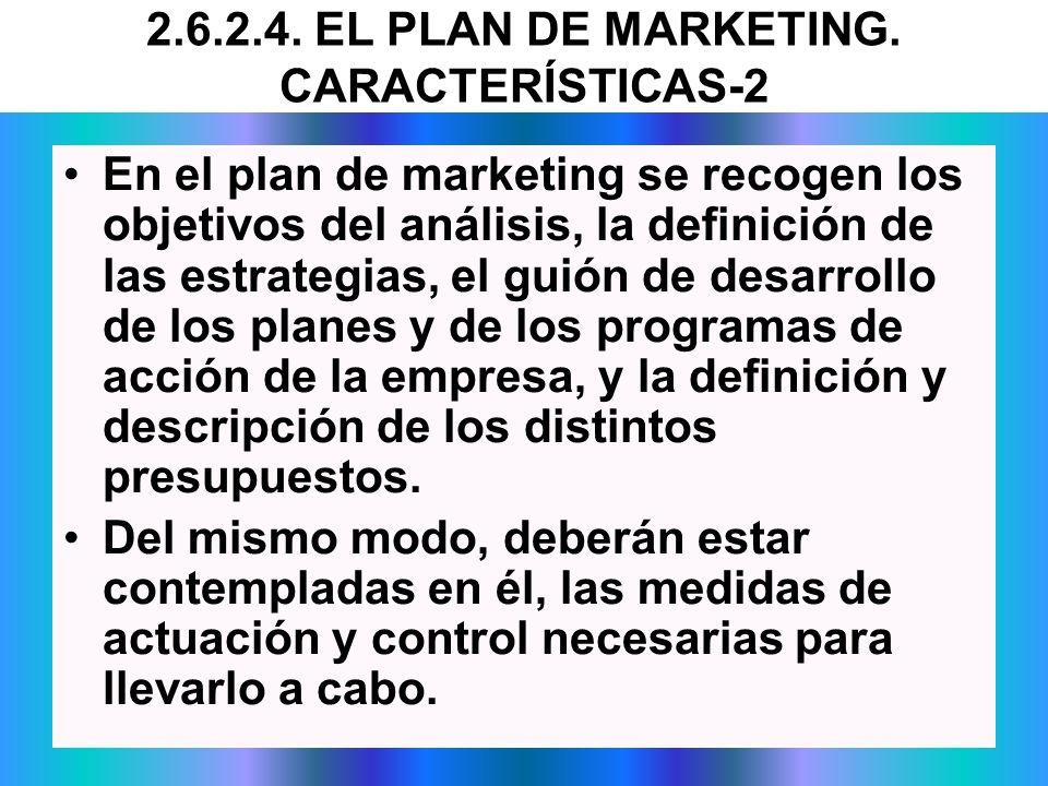 En el plan de marketing se recogen los objetivos del análisis, la definición de las estrategias, el guión de desarrollo de los planes y de los program