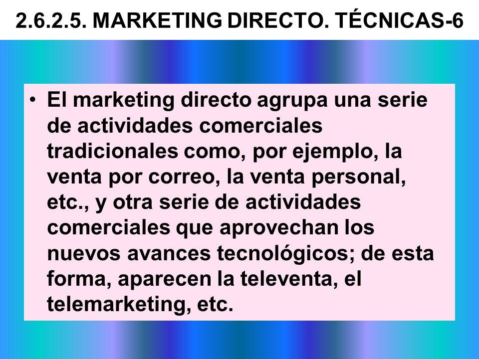 El marketing directo agrupa una serie de actividades comerciales tradicionales como, por ejemplo, la venta por correo, la venta personal, etc., y otra