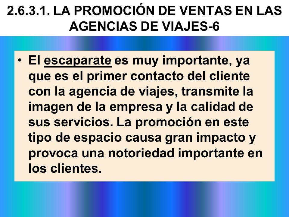 El escaparate es muy importante, ya que es el primer contacto del cliente con la agencia de viajes, transmite la imagen de la empresa y la calidad de