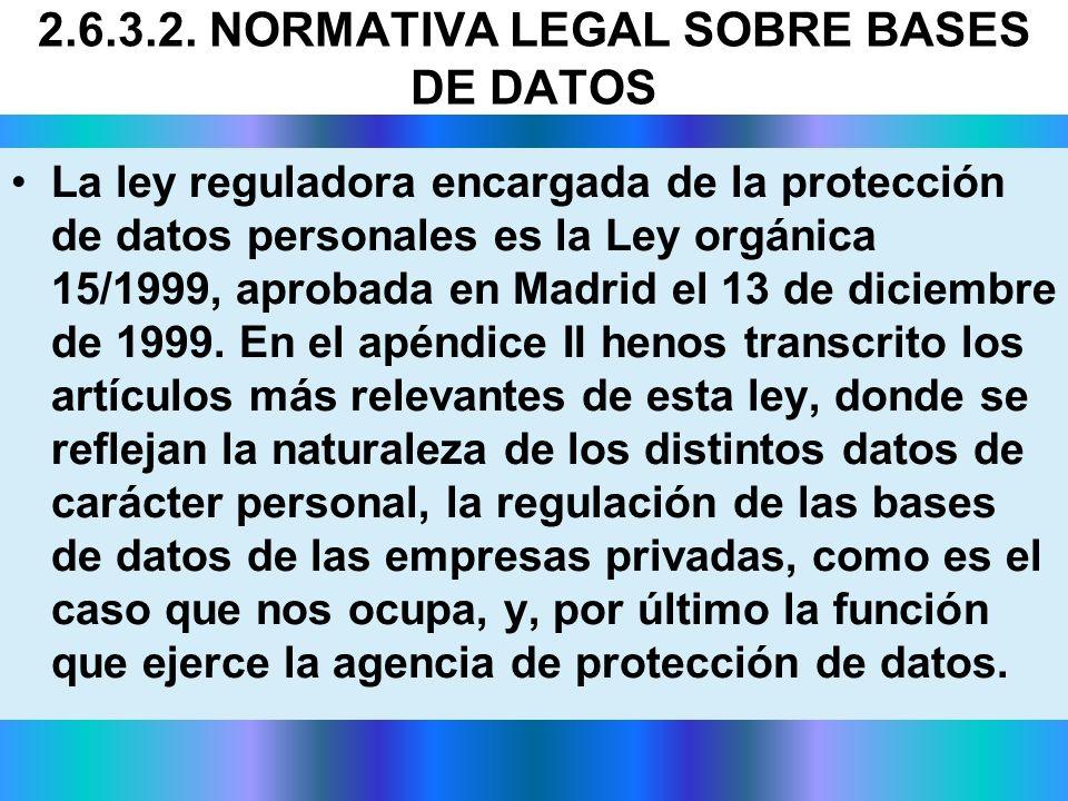 La ley reguladora encargada de la protección de datos personales es la Ley orgánica 15/1999, aprobada en Madrid el 13 de diciembre de 1999. En el apén