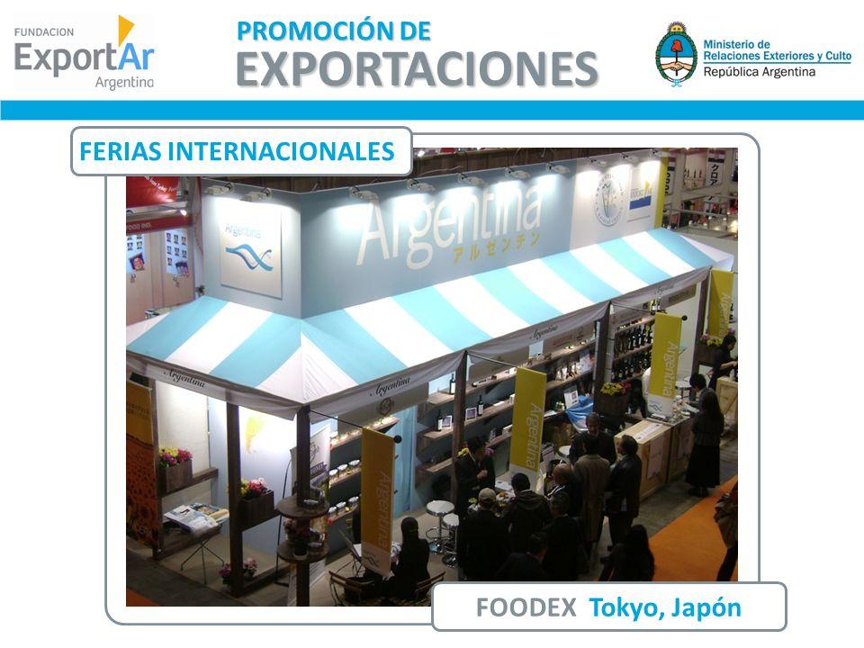 FERIAS INTERNACIONALES FOODEX Tokyo, Japón EXPORTACIONES PROMOCIÓN DE