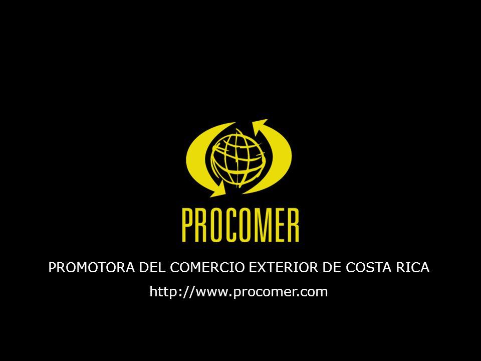 PROMOTORA DEL COMERCIO EXTERIOR DE COSTA RICA http://www.procomer.com