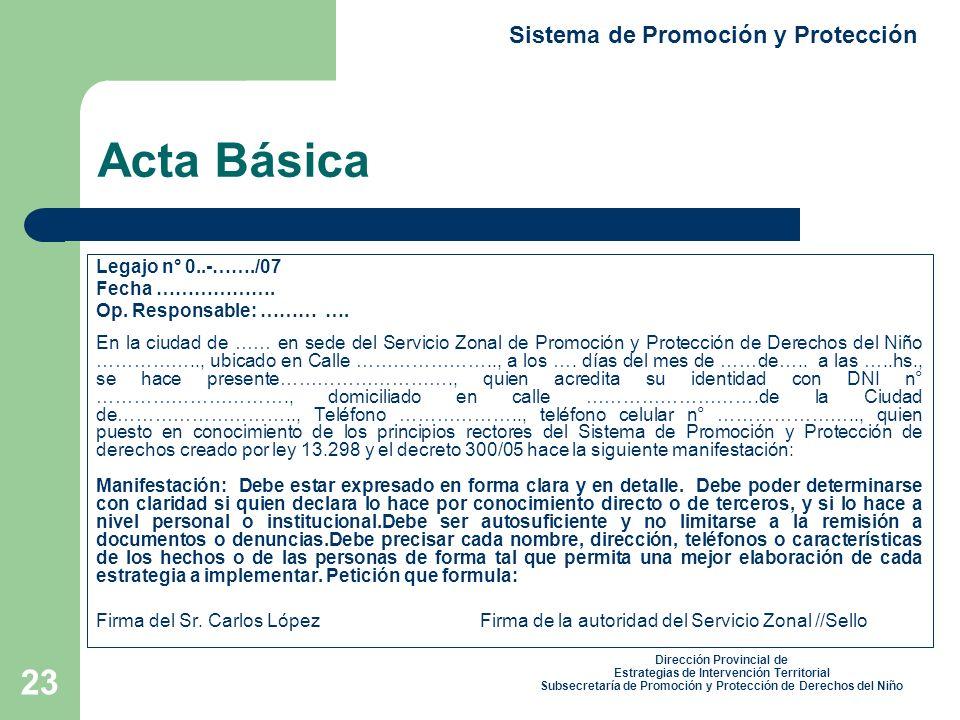 23 Acta Básica Legajo n° 0..-……./07 Fecha ……………….Op.