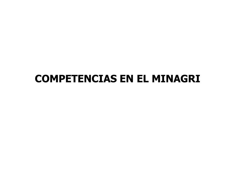 COMPETENCIAS EN EL MINAGRI