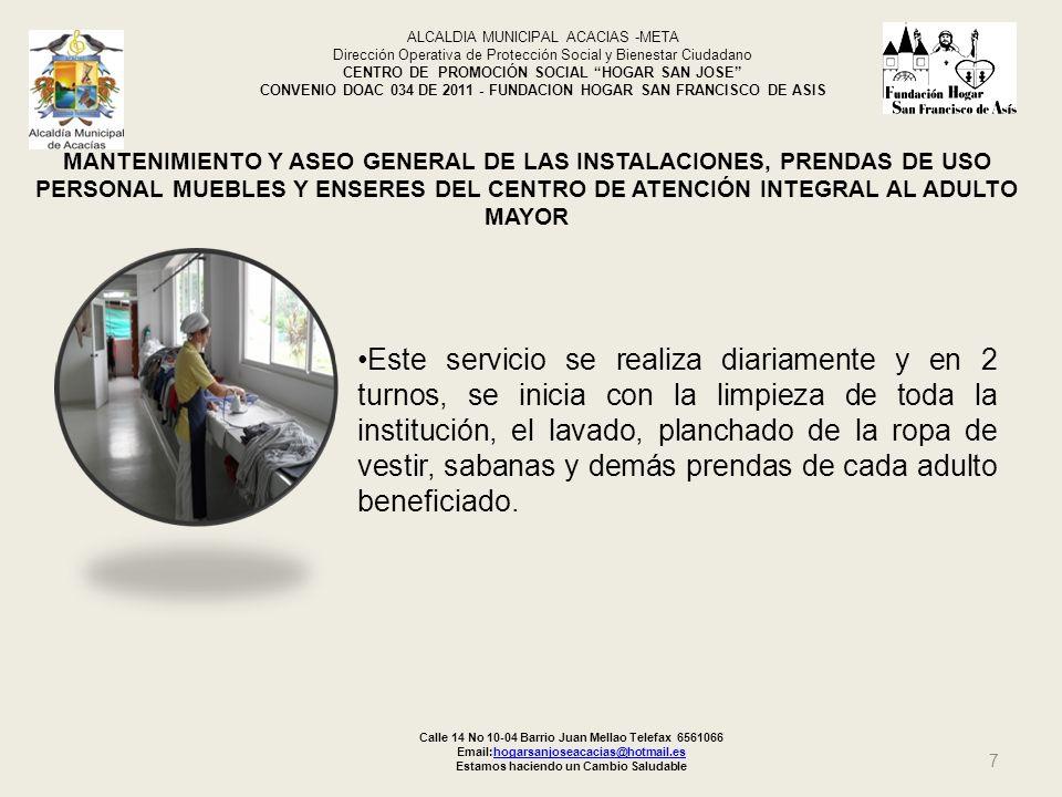 7 MANTENIMIENTO Y ASEO GENERAL DE LAS INSTALACIONES, PRENDAS DE USO PERSONAL MUEBLES Y ENSERES DEL CENTRO DE ATENCIÓN INTEGRAL AL ADULTO MAYOR ALCALDI