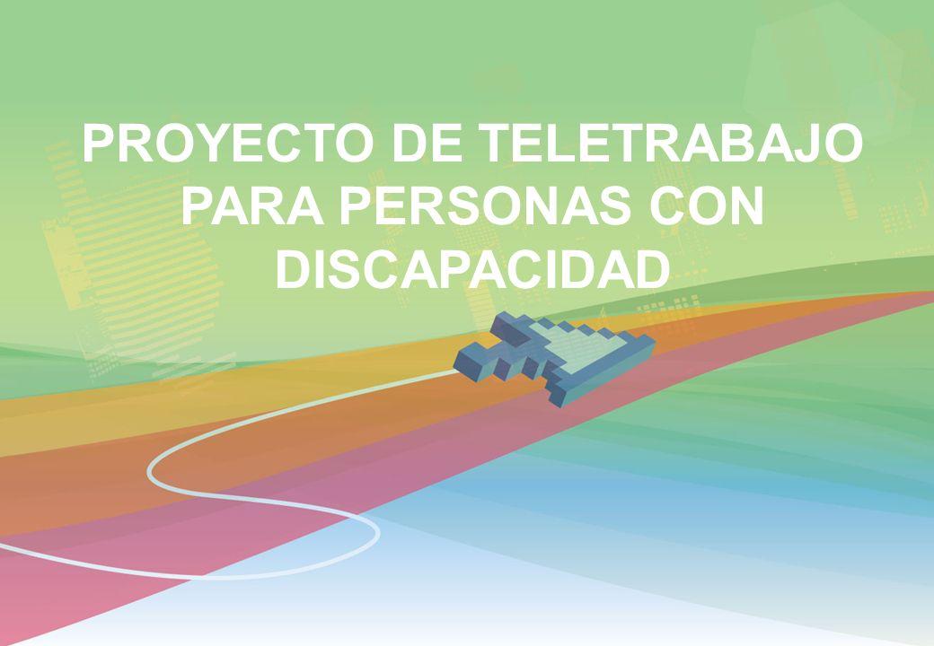 PROYECTO DE TELETRABAJO PARA PERSONAS CON DISCAPACIDAD
