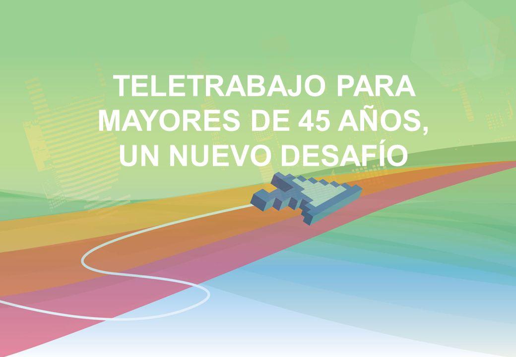 TELETRABAJO PARA MAYORES DE 45 AÑOS, UN NUEVO DESAFÍO