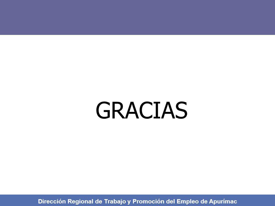 GRACIAS Dirección Regional de Trabajo y Promoción del Empleo de Apurímac