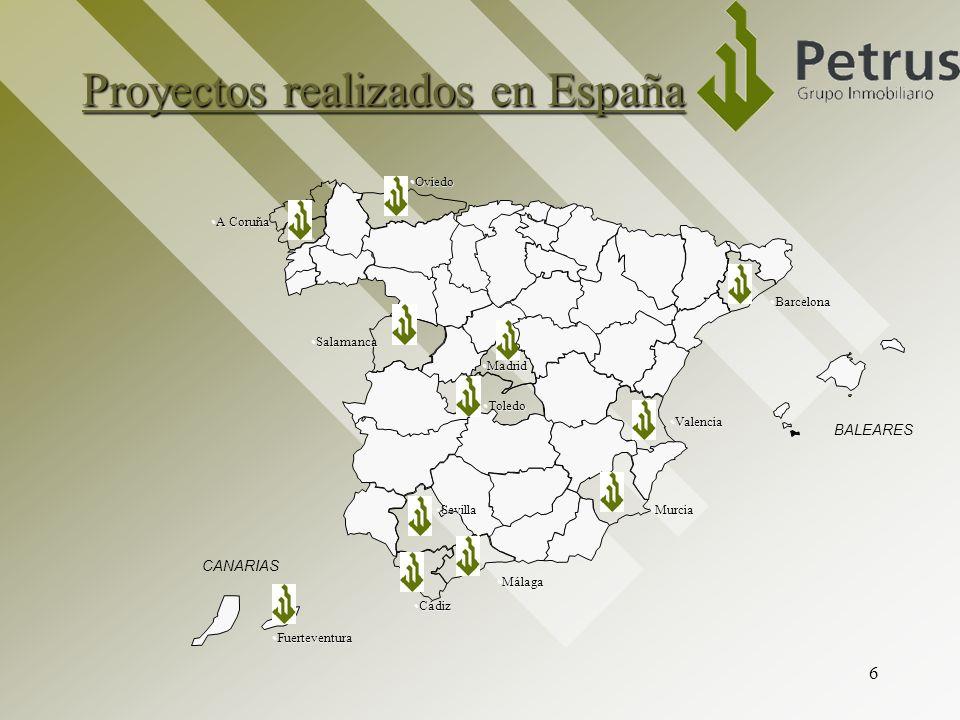 6 Proyectos realizados en España BALEARES CANARIAS A CoruñaA Coruña SalamancaSalamanca CádizCádiz SevillaSevilla MálagaMálaga MurciaMurcia BarcelonaBa