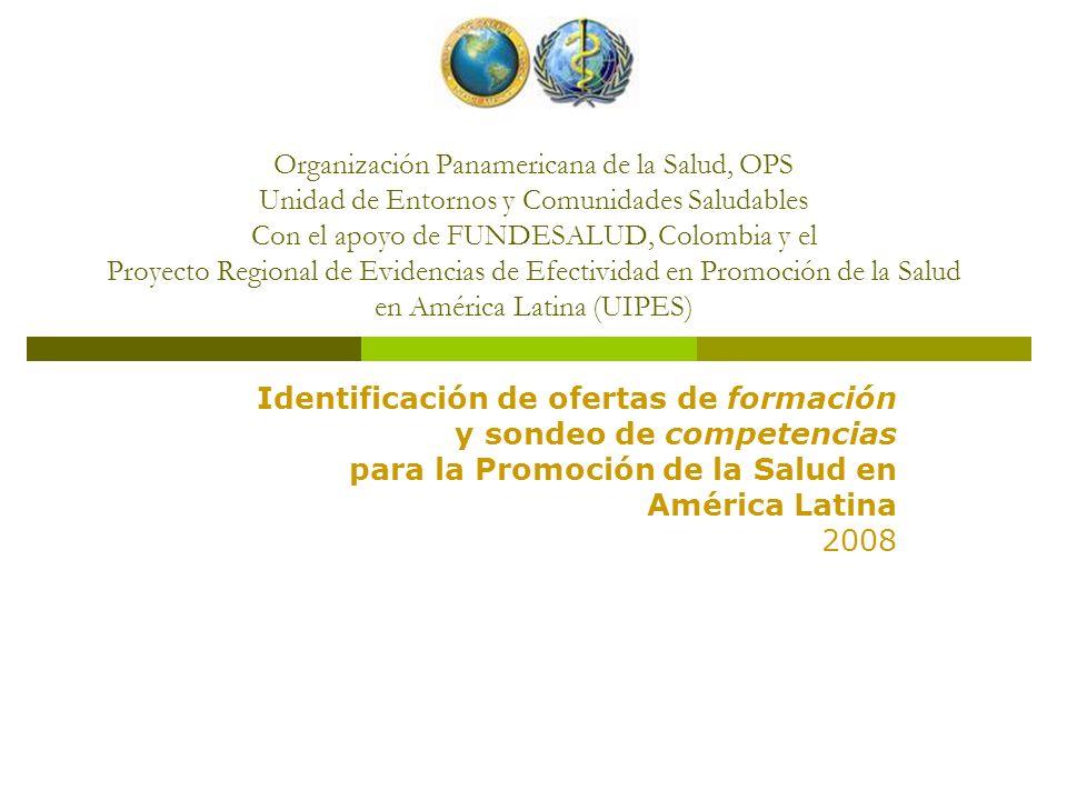 Organización Panamericana de la Salud, OPS Unidad de Entornos y Comunidades Saludables Con el apoyo de FUNDESALUD, Colombia y el Proyecto Regional de