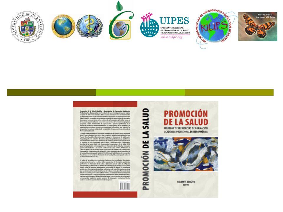 Presentación del libro: Promoción de la Salud. Modelos y Experiencias de Formación Académica-Profesional en Iberoamérica