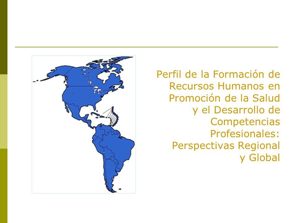 Perspectiva Latinoamericana de Competencias Profesionales en Promoción de la Salud (CIUEPS 3) Las áreas de competencia de valores y actitudes: Orientación crítica y creativa Trabajo en equipo Orientación al compromiso social y ético Capacidad de ejercer liderazgo estratégico