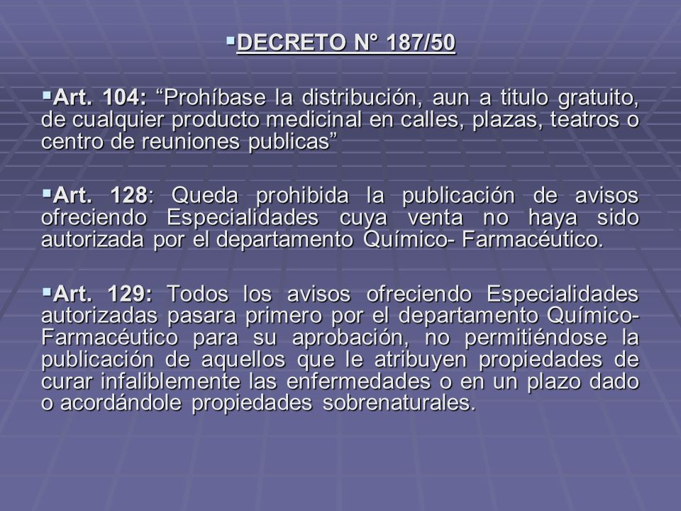 DECRETO N° 187/50 DECRETO N° 187/50 Art.