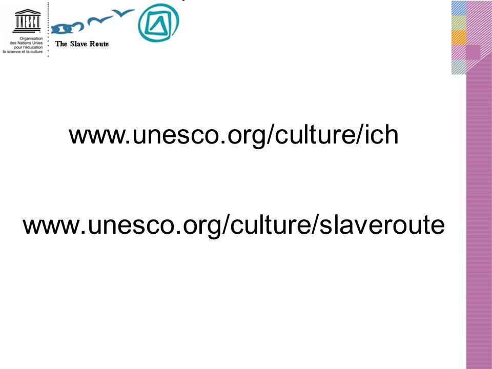 www.unesco.org/culture/slaveroute www.unesco.org/culture/ich