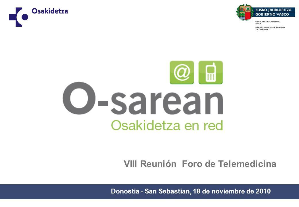 Donostia - San Sebastian, 18 de noviembre de 2010 VIII Reunión Foro de Telemedicina