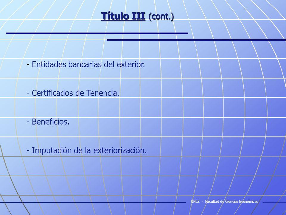 Título III (cont.) - Entidades bancarias del exterior.
