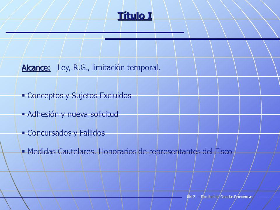Título I Alcance: Alcance: Ley, R.G., limitación temporal.