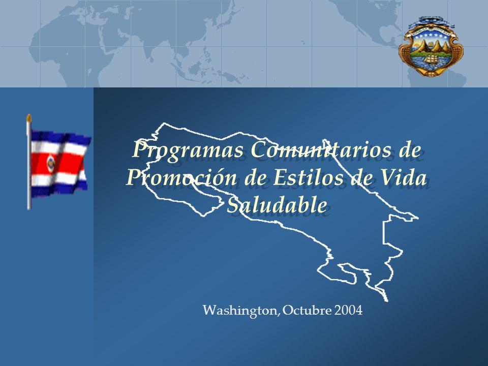 Programas Comunitarios de Promoción de Estilos de Vida Saludable Washington, Octubre 2004