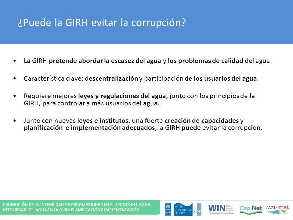 ¿Puede la GIRH evitar la corrupción? La GIRH pretende abordar la escasez del agua y los problemas de calidad del agua. Característica clave: descentra