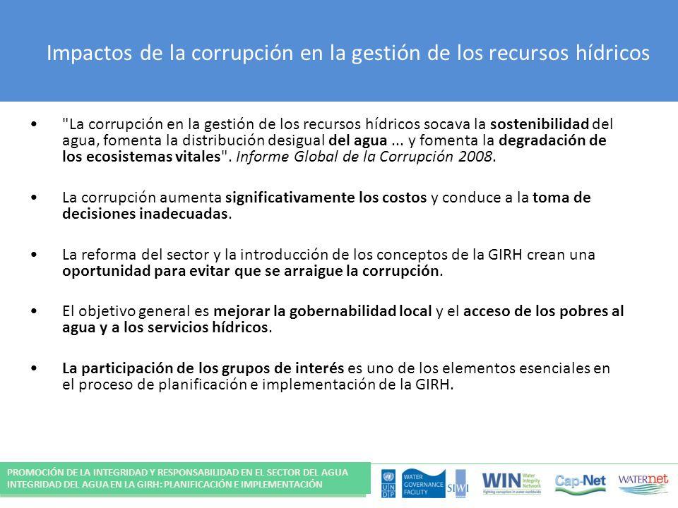 Impactos de la corrupción en la gestión de los recursos hídricos La corrupción en la gestión de los recursos hídricos socava la sostenibilidad del agua, fomenta la distribución desigual del agua...