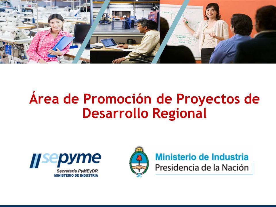 Objetivos Promoción de iniciativas de desarrollo que: Generen impacto regional Incrementen las fuentes locales de empleo Creen o potencien cadenas de valor