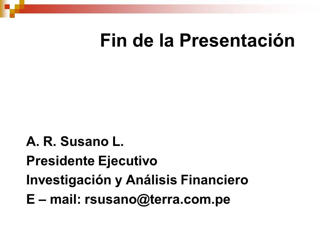 Fin de la Presentación A.R. Susano L.
