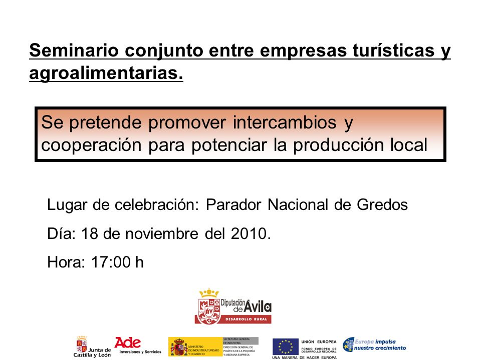 Seminario conjunto entre empresas turísticas y agroalimentarias. Se pretende promover intercambios y cooperación para potenciar la producción local Lu