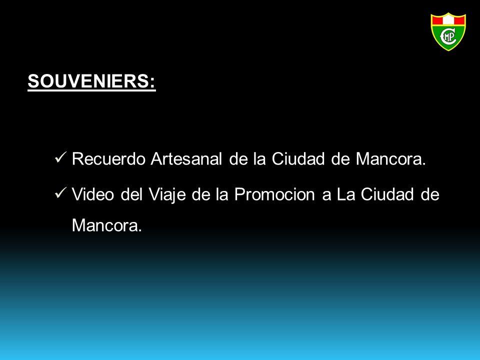 Recuerdo Artesanal de la Ciudad de Mancora.Video del Viaje de la Promocion a La Ciudad de Mancora.
