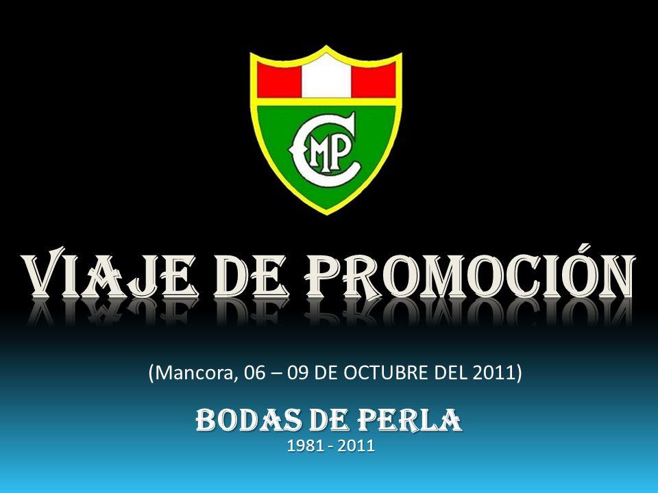 (Mancora, 06 – 09 DE OCTUBRE DEL 2011) BODAS DE PERLA 1981 - 2011