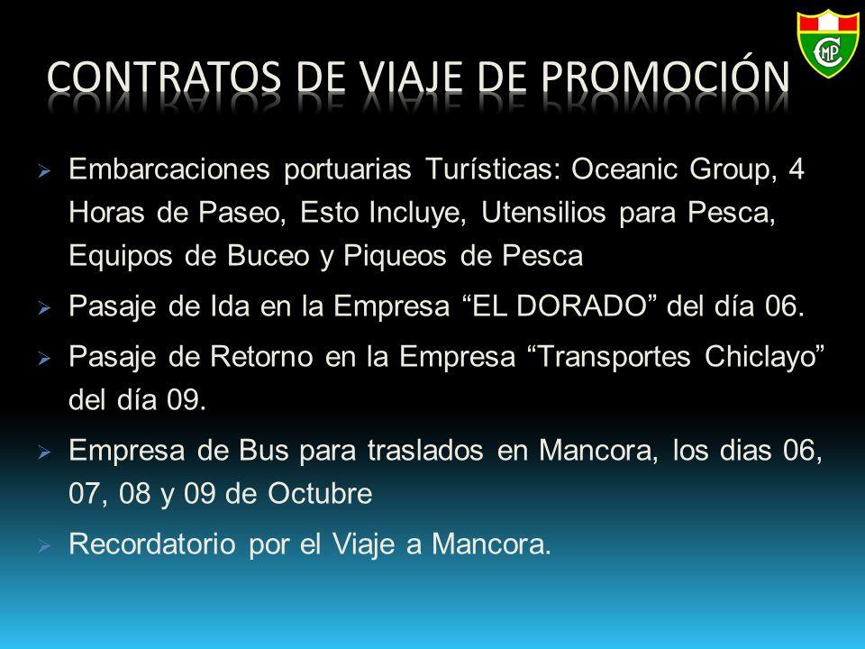 Embarcaciones portuarias Turísticas: Oceanic Group, 4 Horas de Paseo, Esto Incluye, Utensilios para Pesca, Equipos de Buceo y Piqueos de Pesca Pasaje de Ida en la Empresa EL DORADO del día 06.