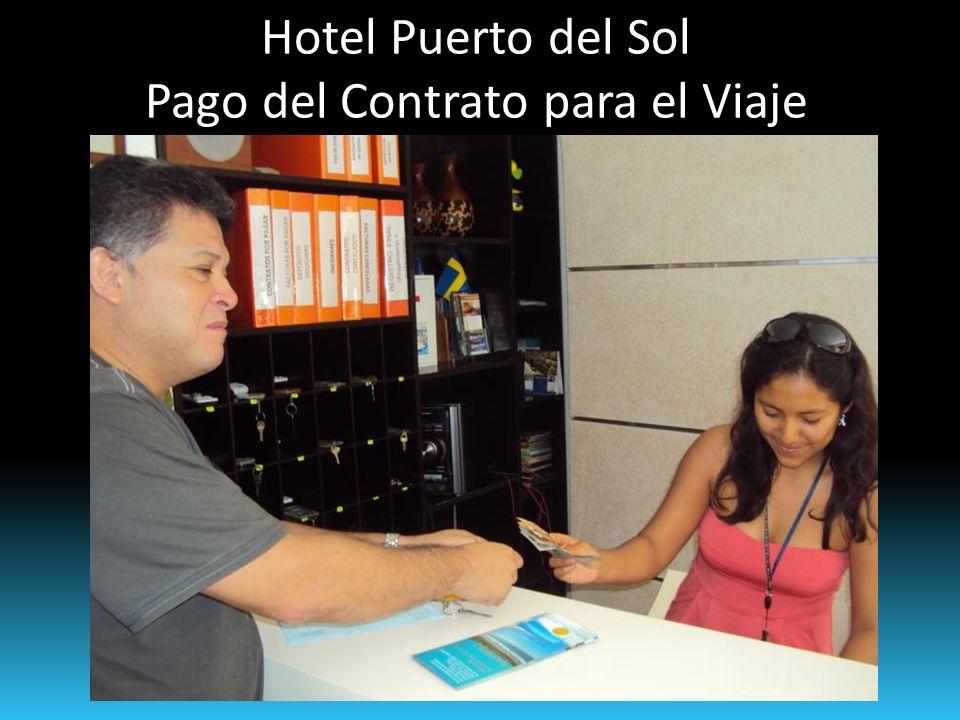 Hotel Puerto del Sol Pago del Contrato para el Viaje