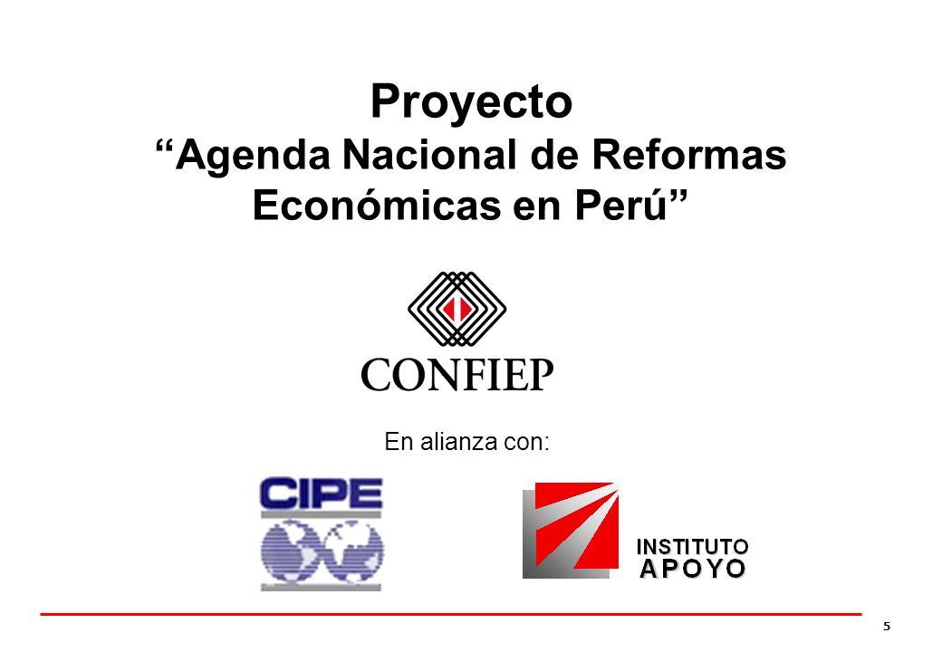 5 Proyecto Agenda Nacional de Reformas Económicas en Perú En alianza con: