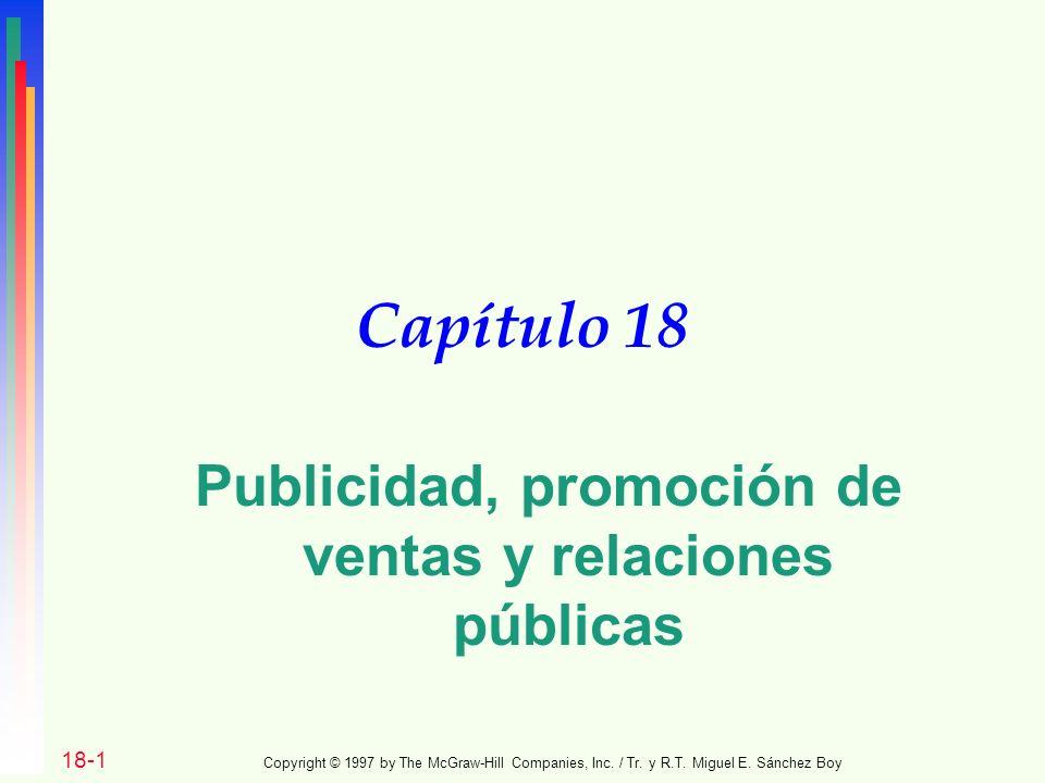 Capítulo 18 Publicidad, promoción de ventas y relaciones públicas 18-1 Copyright © 1997 by The McGraw-Hill Companies, Inc.