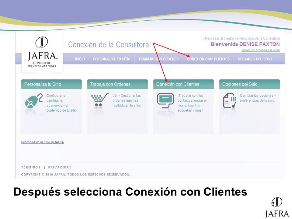3 Después selecciona Conexión con Clientes