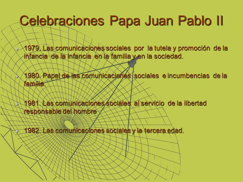 Celebraciones Papa Juan Pablo II 1979. Las comunicaciones sociales por la tutela y promoción de la infancia de la infancia en la familia y en la socie