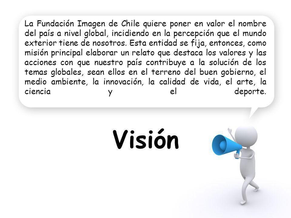 La Fundación Imagen de Chile quiere poner en valor el nombre del país a nivel global, incidiendo en la percepción que el mundo exterior tiene de nosot
