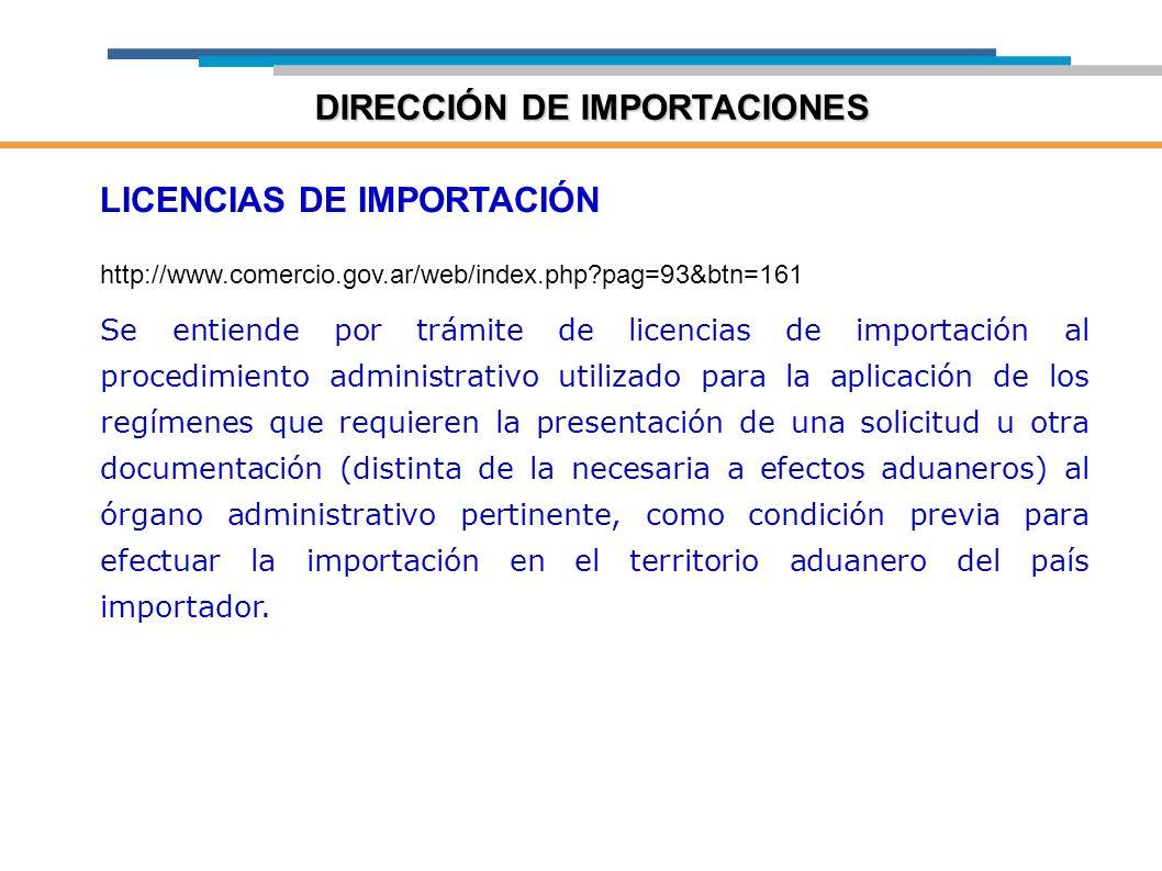 LICENCIAS DE IMPORTACIÓN http://www.comercio.gov.ar/web/index.php?pag=93&btn=161 Se entiende por trámite de licencias de importación al procedimiento