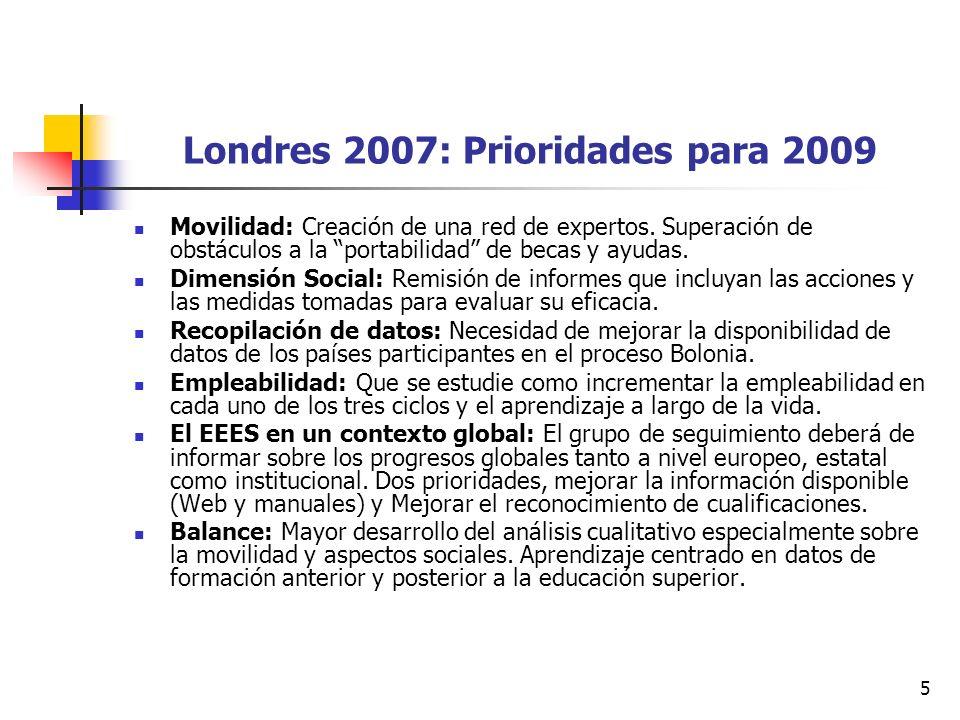 5 Londres 2007: Prioridades para 2009 Movilidad: Creación de una red de expertos.