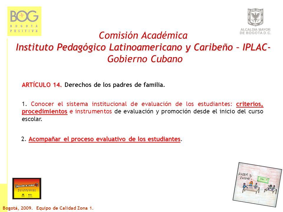 Comisión Académica Instituto Pedagógico Latinoamericano y Caribeño – IPLAC- Gobierno Cubano ARTÍCULO 14.